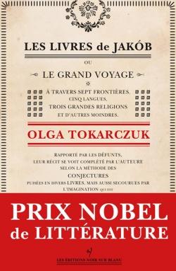 Critique – Les livres de Jakob – Olga Tokarczuk – Noir sur Blanc