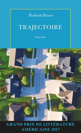 Critique – Trajectoire – Richard Russo – Quai Voltaire