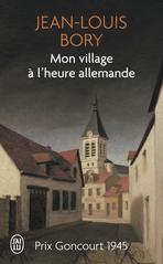 Critique – Mon village à l'heure allemande – Jean-Louis Bory – Flammarion