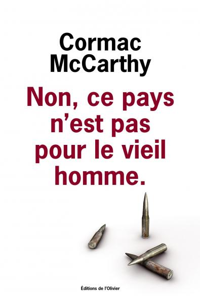 Critique – No country for old men – Cormac McCarthy – L'Olivier