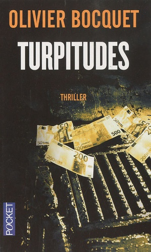 Critique – Turpitudes – Olivier Bocquet – Pocket