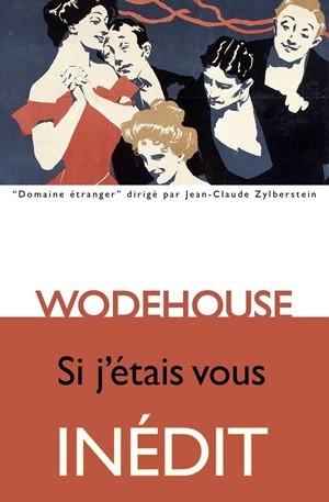 Critique – Si j'étais vous – Wodehouse – Les Belles Lettres