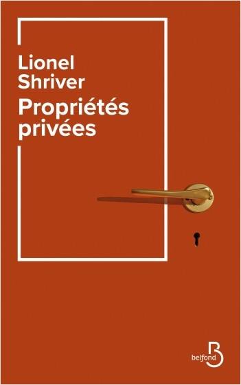 Critique – Propriétés privées – Lionel Shriver – Belfond