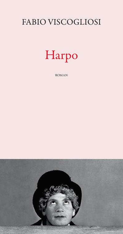 Critique – Harpo – Fabio Viscogliosi – Actes Sud