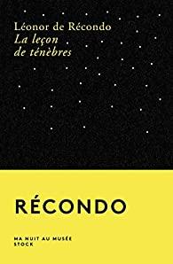 Critique – La leçon de ténèbres – Léonor de Récondo – Stock