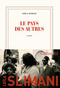 Critique – Le pays des autres – Leïla Slimani – Gallimard