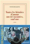 Critique – Toutes les histoires d'amour ont été racontées, sauf une – Tonino Benacquista – Gallimard