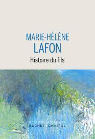 Critique – Histoire du fils – Marie-Hélène Lafon – Buchet-Chastel