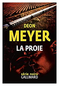 Critique – La proie – Deon Meyer – Gallimard