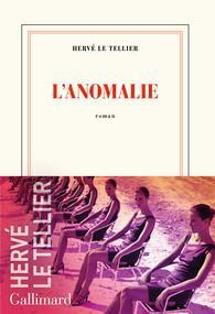 Critique – L'anomalie – Hervé Le Tellier – Gallimard