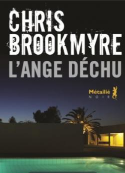 Critique – L'ange déchu – Chris Brookmyre – Métailié noir