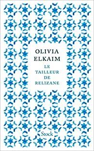 Critique – Le tailleur de Relizane – Olivia Elkaim – Stock