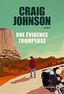 Critique – Une évidence trompeuse – Craig Johnson – Gallmeister
