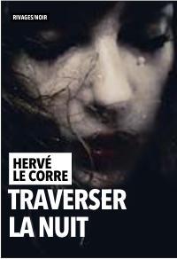 Critique – Traverser la nuit – Hervé Le Corre – Rivages noir