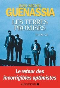 Critique – Les terres promises – Jean-Michel Guenassia – Albin Michel