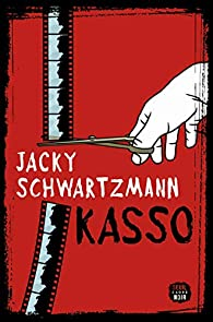 Critique – Kasso – Jacky Schwartzmann – Seuil
