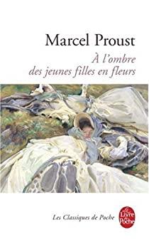 Critique – A l'ombre des jeunes filles en fleurs – Marcel Proust – Gallimard