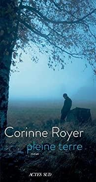 Critique – Pleine terre – Corinne Royer – Actes Sud